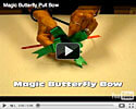 How to Use a Magic Butterfly Pull Bow