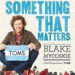 TOMS Start Something That Matters Book
