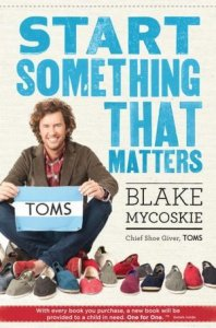 TOMS Start Something That Matters Book