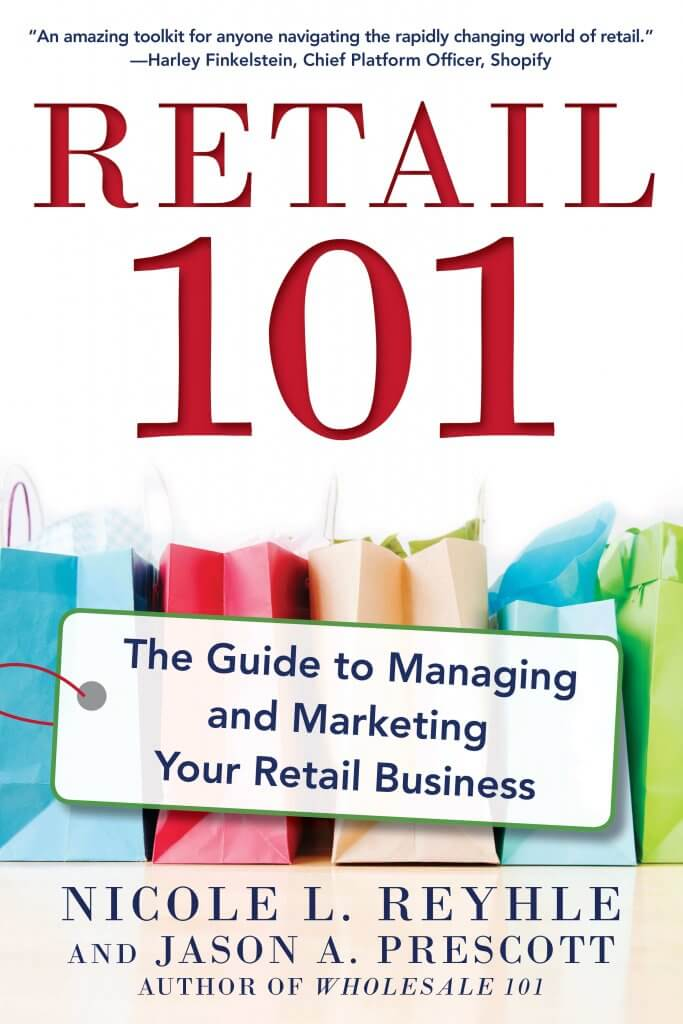 The Guide to Managing and Marketing Your Retail Business