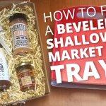 How to fold a beveled shallow market tray